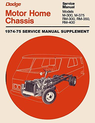 1974 1975 Dodge Motor Home Shop Service Repair Manual Engine Drivetrain Book OEM
