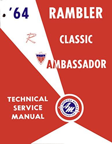 1964 AMC Ambassador Classic Shop Service Repair Manual Book Engine Electrical