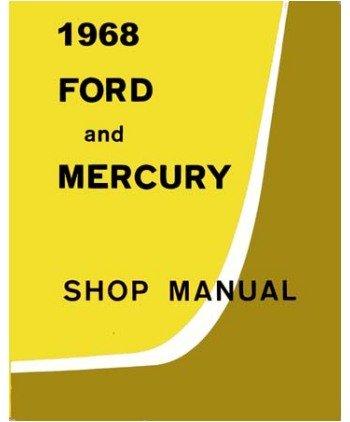 1968 Ford Galaxie Parklane Shop Service Repair Manual Book Engine Electrical OEM